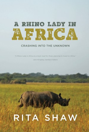 A Rhino Lady in Africa - Crashing into the Unknown