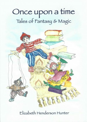 Once upon a time  - Tales of Fantasy & Magic