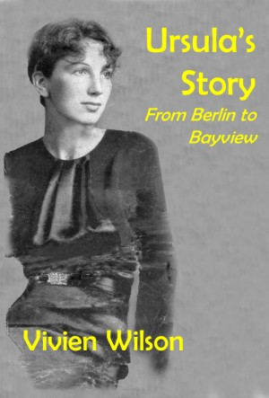 Ursula's Story, from Berlin to Bayview