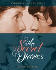 Virginia & Katherine: The Secret Diaries