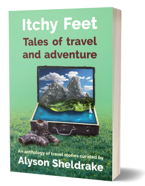 Itchy Feet: Tales of Travel and Adventure
